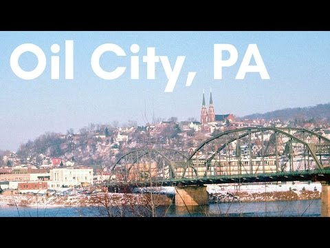 My Visit to Oil City, PA