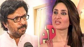Ram leela - Kareena Kapoor & Sanjay Leela Bhansali