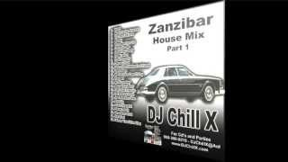 House Music Classics . Zanzibar part 1 by DJ Chill X