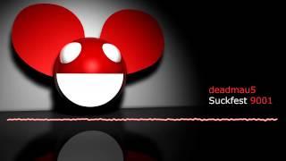 deadmau5 - Suckfest 9001