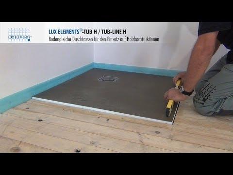 LUX ELEMENTS Montage: Bodengleiche Duschtassen TUB-H Auf Holzböden