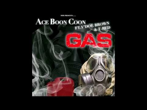 Ace Boon Coon -Gas ft.V'Doe Brown and T-Red (prod.by@slimcdamuzikman)