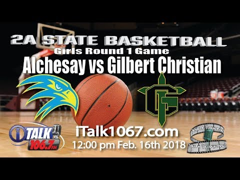 Alchesay vs Gilbert Christian Girls 2A State Tournament Round 1 Full Game