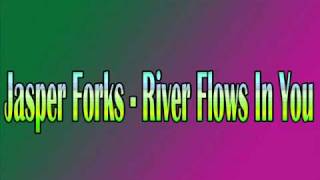 Jasper Forks - River Flows In You (Free Step)