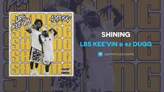 Play Shining (feat. 42 Dugg)