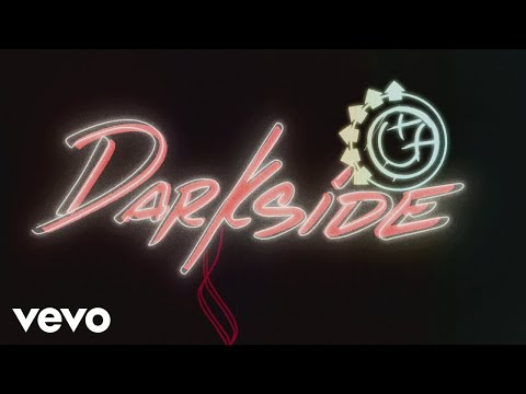 blink-182 - Darkside (Lyric Video)