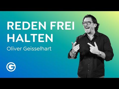 Eine Botschaft haben: So hältst du erfolgreich eine Rede // Oliver Geisselhart