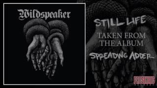 WILDSPEAKER - STILL LIFE