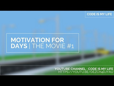 Motivation For Days | Motivation For Programmers | The Movie Week #1