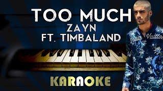 ZAYN - Too Much ft. Timbaland | Piano Karaoke Instrumental Lyrics Cover