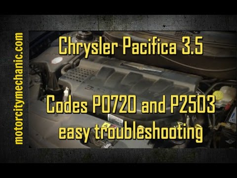 Chrysler Pacifica 3 5 Codes P0720 And P2503 Easy Troubleshooting