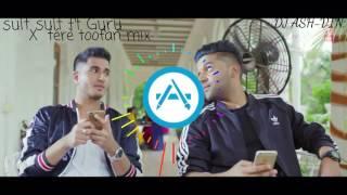 Suit suit ft Guru .X. téré téré toofan official mix DJ ASH-VIN