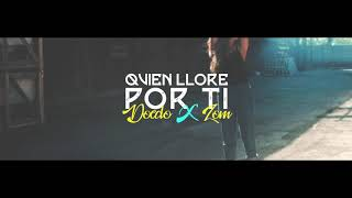 Doedo - Quien llore por ti (feat. Zom) Video Lyrics prod by Zoreck