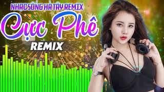 LK Nhạc Trữ Tình Remix 2020 Bass Căng Nhất Youtube | Nhạc Sống Hà Tây Remix - Nhạc Sàn Bolero Remix