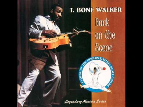 T-Bone Walker - She's My Old Time Used To Be