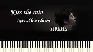 Kiss The Rain (Yiruma) - Special Live Edition (Muted)