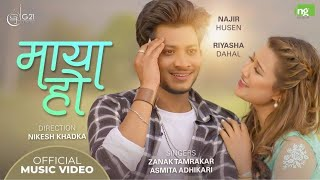 MAYA HO | Zanak Tamrakar ft. Asmita Adhikari | Najir Husen/Riyasha Dahal | New Nepali Song 2077/2021