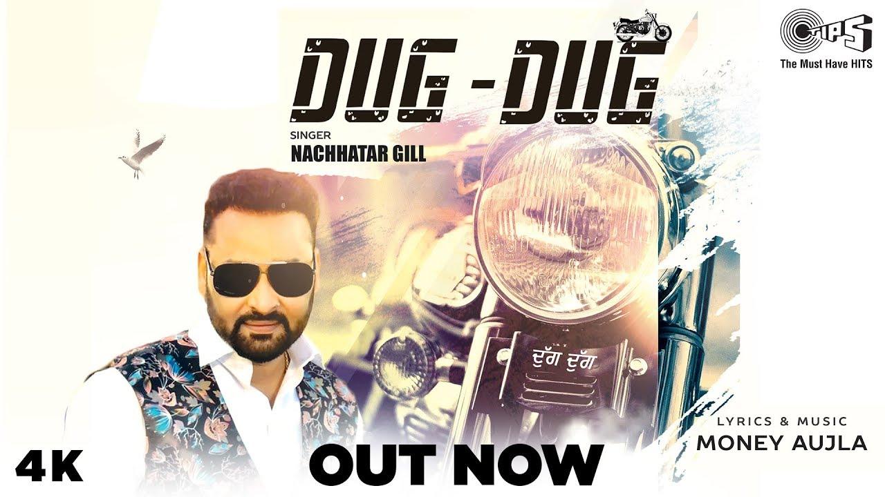 Punjabi Song DUG DUG - Full Video | Nachhatar Gill | Money Aujla [ ]