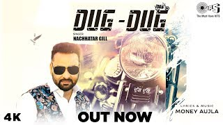 Dug Dug (Nachhatar Gill) Mp3 Song Download