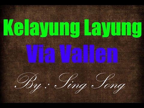 Via Vallen - Kelayung Layung Karaoke No Vocal