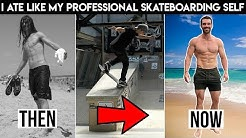 I Ate Like My Professional Skateboarding Self