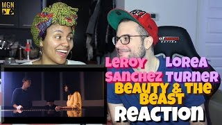 Leroy Sanchez & Lorea Turner - Beauty and the Beast Reaction Pt.1