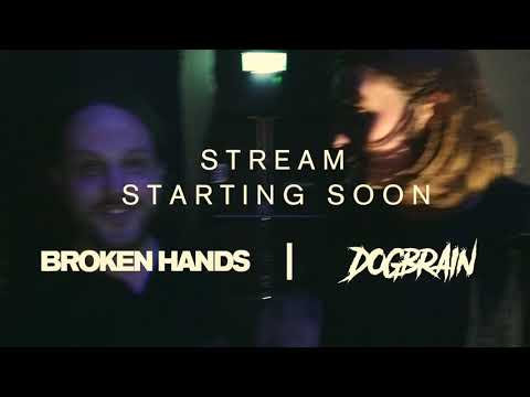 Broken Hands   Live Stream