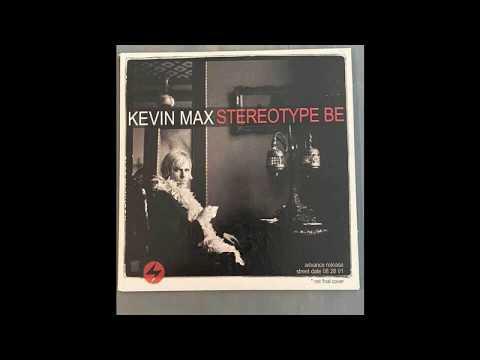 Kevin Max- Shaping Space Original Demo 2000 ( Featuring Matt Slocum )