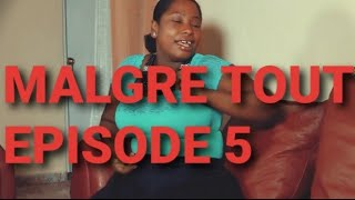 Malgre tout episode 5/Barbara/CAleb/FIlomen/Denise/Mia/Mike/Sasha/Eva/