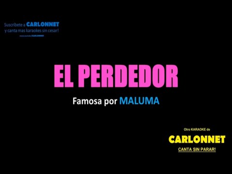 El Perdedor - Maluma (Karaoke)