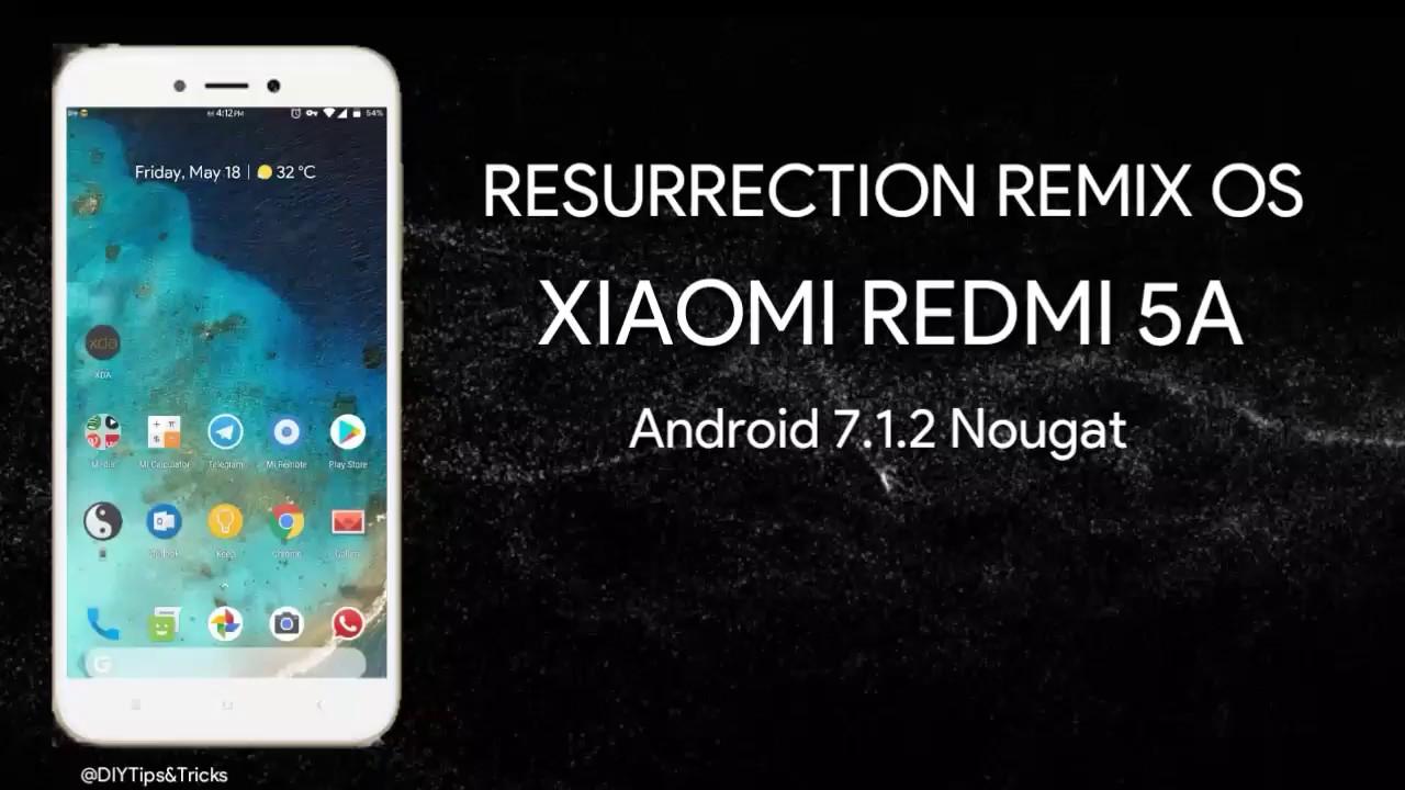 [ROM] Resurrection Remix OS Redmi 5A (riva) Installation & Review