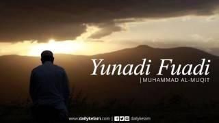 Yunadi Fuadi - Muhammad al-Muqit (Nasheed)