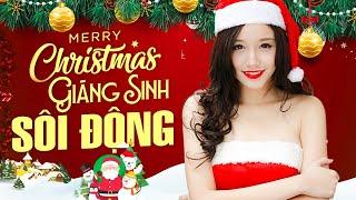 NHẠC NOEL 2021 REMIX - LK Nhạc Giáng Sinh Sôi Động Nhất Hân Hoan Mừng Ngày Chúa Sinh Và Đón Năm Mới