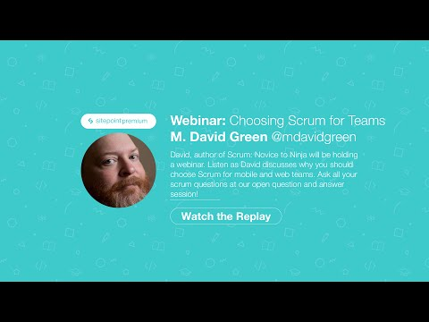 Why You Should Use Scrum in Your Web and Mobile Teams