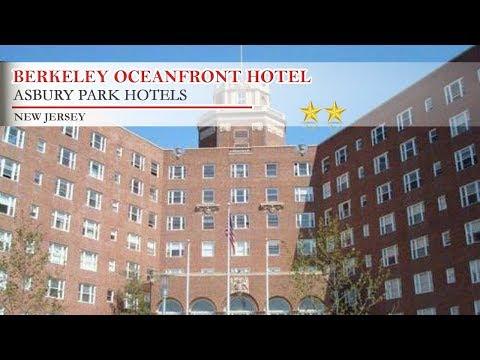Berkeley Oceanfront Hotel - Asbury Park Hotels, New Jersey