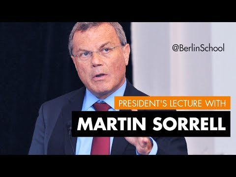 President's Lecture Sir Martin Sorrell