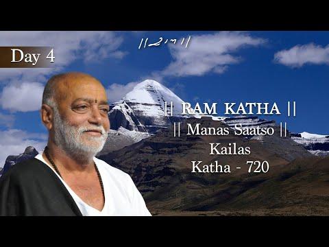 700 Day 4 Manas 700 Ram Katha Morari Bapu August 2011Kailas Manasarovar