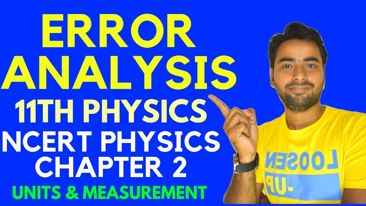 ERROR ANALYSIS CLASS 11 PHYSICS | UNITS AND MEASUREMENT PART 5