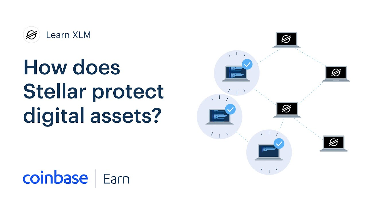Coinbase Earn: How Does Stellar Protect Digital Assets?  (Lesson 5 of 5)