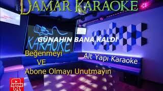 GÜNAHIN BANA KALDI (Alt Yapı Karaoke) 2020