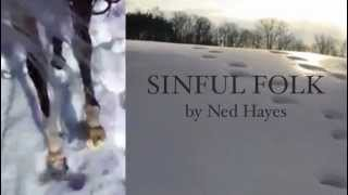 Sinful Folk - forthcoming 2014