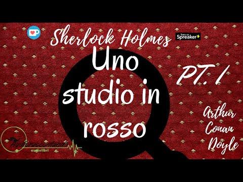 Sherlock Holmes - Uno studio in rosso - Arthur Conan Doyle - parte 1