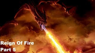 Reign Of Fire Gameplay Part 5