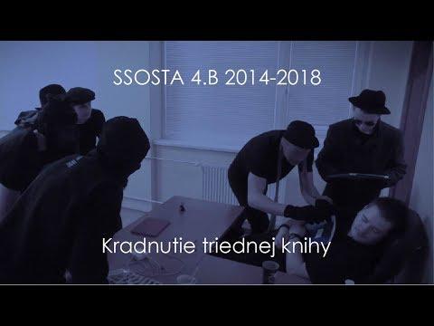 Kradnutie triednej knihy 4.B SSOSTA Poprad 2017