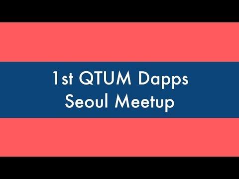 [Coin Marketing 코인마케팅] The 1st Qtum Dapps Seoul Meetup Ver.2