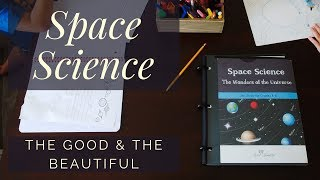 Space Science Unit | The Good & The Beautiful | Customize it for K and Pre-k