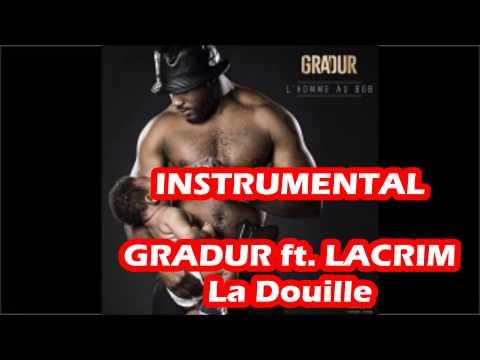 Gradur - La Douille feat Lacrim INSTRUMENTAL