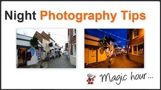 Photography Tips - Night Shooting Christmas Street Decorations