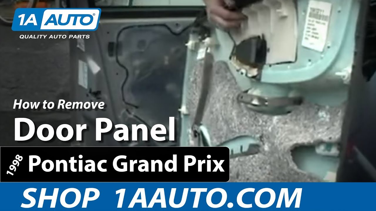 How To Install Replace Remove A Door Panel On 97 03 Pontiac Grand 2004 Grandam Power Window Motor And Regulator Assembly Rear Prix 1aautocom