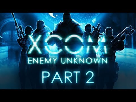 XCOM: Enemy Unknown - Part 2 - The Ticking...